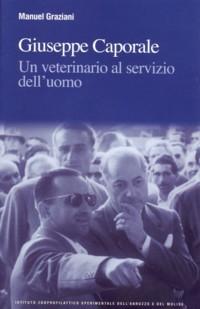 cover Giuseppe Caporale - Un veterinario al servizio dell'uomo