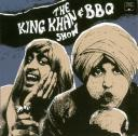 cover The King Khan & BBQ Show