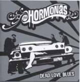 "The Hormonas ""Dead Love Blues"""