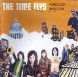 """Time Flys """"Rebels of Babylon"""""""