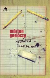 "MARTON GERLOCZY ""Assenza Giustificata"""