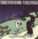 Underground Railroad - Twisted Trees