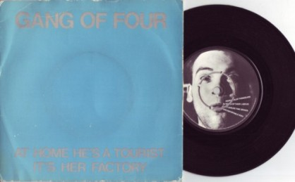 Gang of Four - At Home He's A Tourist 7″