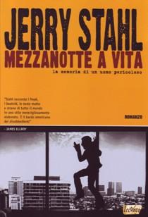 Jerry Stahl - Mezzanotte a vita
