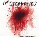 THE STEAKNIVES …We Can't Stand This World 7″EP