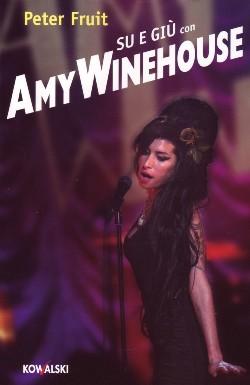 Peter Fruit - Su e giù con Amy Winehouse