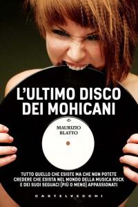 L'ultimo disco dei Mohicani_M.Blatto