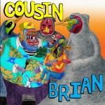 cover Cousin Brian