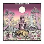 KaviarSpecial_KaviarSpecial