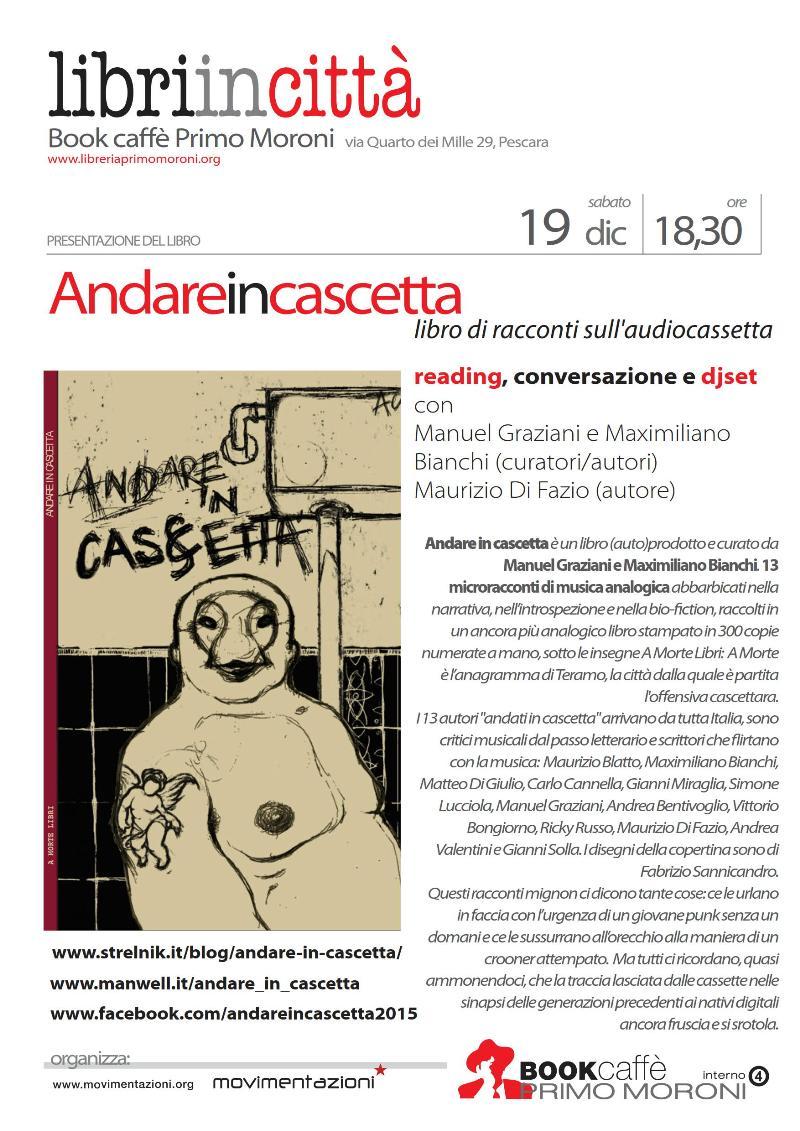 Andare in cascetta - Libreria Primo Moroni Pescara - 19.12.2015_rid