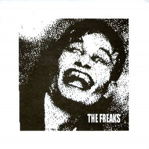 "The Freaks 7"" - 2005"