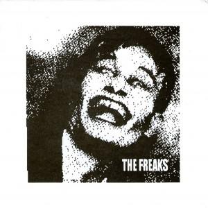 """The Freaks 7"""" - 2005"""