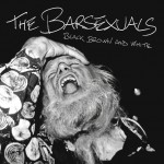 The Barsexuals - Black Brown and White